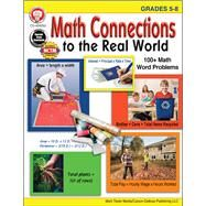 Math Connections to the Real World, Grades 5-8 by Armstrong, Linda, 9781622235971