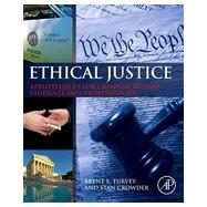Ethical Justice by Turvey, Brent E.; Crowder, Stan, 9780124045972