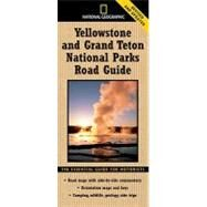 National Geographic Yellowstone and Grand Teton National Parks Road Guide : The Essential Guide for Motorists at Biggerbooks.com