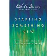 Starting Something New by Booram, Beth A., 9780830835973