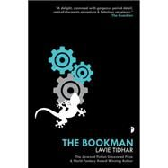 The Bookman by Tidhar, Lavie, 9780857665973
