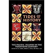 Tides of History by Howe, K. R.; Kiste, Robert C.; Lal, Brij V., 9780824815974