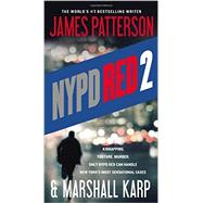 Nypd Red 2 by Patterson, James; Karp, Marshall, 9781455515974