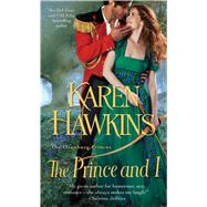 The Prince and I by Hawkins, Karen, 9781476785974