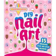 Diy Nail Art by Johnson, Benjamin; Hardie Grant Egmont, 9781760125974