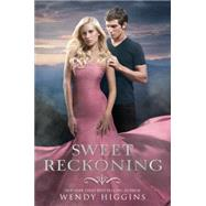 Sweet Reckoning by Higgins, Wendy, 9780062265975