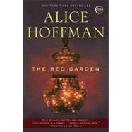 The Red Garden by Hoffman, Alice, 9780307405975