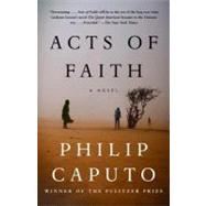 Acts of Faith by CAPUTO, PHILIP, 9780375725975