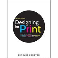 Designing for Print by Conover, Charles, 9780470905975
