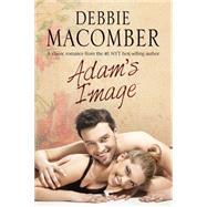 Adam's Image by Macomber, Debbie, 9780727885975
