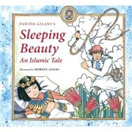 Sleeping Beauty by Gilani, Fawzia; Adams, Shireen, 9780860375975
