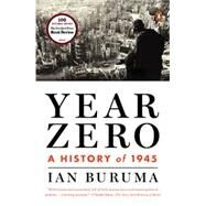 Year Zero A History of 1945 by Buruma, Ian, 9780143125976