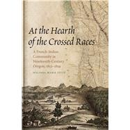 At the Hearth of the Crossed Races by Jetté, Melinda Marie, 9780870715976