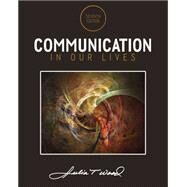 Communication in Our Lives by Wood, Julia T., 9781285075976