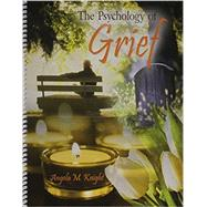The Psychology of Grief by Knight, Angela M., 9781465255976