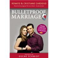 Bulletproof Marriage by Cardoso, Renato; Cardoso, Cristiane, 9780718025977