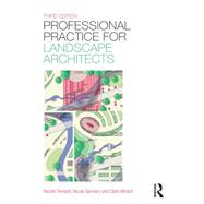 Professional Practice for Landscape Architects by Tennant; Rachel, 9781138785977