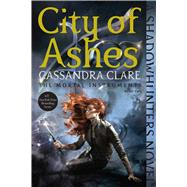 City of Ashes by Clare, Cassandra, 9781481455978
