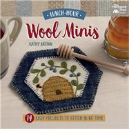 Lunch-hour Wool Minis by Brown, Kathy, 9781604685978