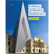 A History of Western Architecture by Watkin, David, 9781780675978