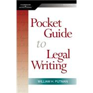 The Pocket Guide To Legal Writing by Putman, William H., 9781401865979