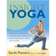 Insight Yoga by POWERS, SARAHGRILLEY, PAUL, 9781590305980