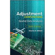 Adjustment Computations by Ghilani, Charles D., Ph.D., 9781119385981