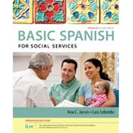Spanish for Social Services Enhanced Edition: The Basic Spanish Series (with iLrn™ Heinle Learning Center, 4 terms (24 months) Printed Access Card) by Jarvis, Ana; Lebredo, Raquel, 9781305885981