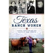 Texas Ranch Women by Goldthwaite, Carmen, 9781626195981