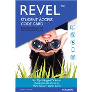 REVEL for Psychological Science Modeling Scientific Literacy -- Access Card by Krause, Mark; Corts, Daniel, 9780134225982