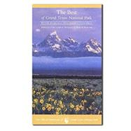 The Best of Grand Teton National Park Wildlife,Wildflowers, Hikes, History & Scenic Drives in Mandarin by Craighead, Charles ; Holdsworth, Henry  H., 9780931895982