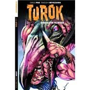 Turok Dinosaur Hunter 2 by Pak, Greg; Sears, Bart; Lee, Jae; Miyazawa, Takeshi, 9781606905982