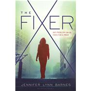 The Fixer by Barnes, Jennifer Lynn, 9781619635982