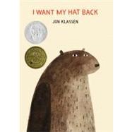 I Want My Hat Back by KLASSEN, JONKLASSEN, JON, 9780763655983