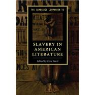 The Cambridge Companion to Slavery in American Literature by Tawil, Ezra, 9781107625983