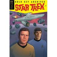 Star Trek Gold Key Archives 5 by Drake, Arnold; Warner, John David; Kashdan, George; Moniz, Allan; Giolitti, Alberto, 9781631405983
