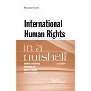 International Human Rights in a Nutshell by Buergenthal, Thomas; Shelton, Dinah; Stewart, David; Vazquez, Carlos, 9781634605984