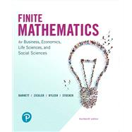 Finite Mathematics for Business, Economics, Life Sciences, and Social Sciences by Barnett, Raymond A.; Ziegler, Michael R.; Byleen, Karl E.; Stocker, Christopher J., 9780134675985