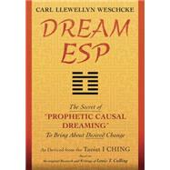 Dream Esp by Weschcke, Carl Llewellyn; Culling, Louis T. (CON), 9780738745985