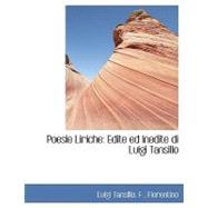 Poesie Liriche : Edite ed Inedite di Luigi Tansillo by Tansillo, F. Fiorentino Luigi, 9780554425986