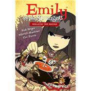 Emily and the Strangers 2: Breaking the Record by Reger, Rob; Huehner, Mariah; Farris, Cat, 9781616555986