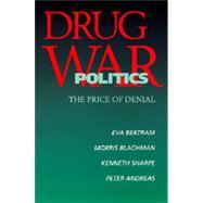 Drug War Politics 9780520205987R