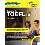 Cracking the TOEFL iBT with Audio CD, 2016 Edition by PRINCETON REVIEW, 9780804125987