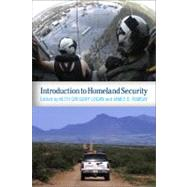 Introduction to Homeland Security by Gregory Logan,Keith, 9780813345987