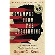 Stamped from the Beginning by Kendi, Ibram X., 9781568585987