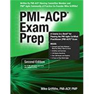 PMI-ACP Exam Prep by Griffiths, Mike, 9781932735987