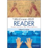 The McGraw-Hill Reader: Issues Across the Disciplines by Muller, Gilbert, 9780073405988