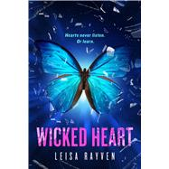Wicked Heart by Rayven, Leisa, 9781250065988