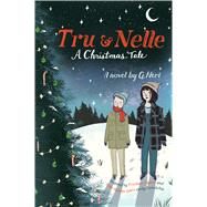 Tru & Nelle by Neri, G., 9781328685988