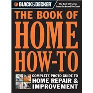 The Book of Home How-to by Cool Springs Press, 9781591865988